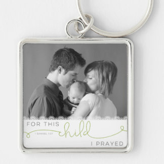 For this Child I Prayed - 1 Samuel 1:27 Silver-Colored Square Keychain