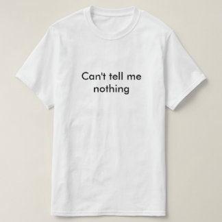 For those days you feel that kinda way T-Shirt