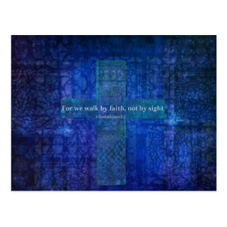For we walk by faith, not by sight. BIBLE QUOTE Postcard