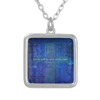 For we walk by faith, not by sight. BIBLE QUOTE Square Pendant Necklace