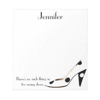 For Women Who Love Shoes - black and white Notepad