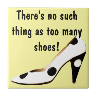For Women Who Love Shoes Ceramic Tiles