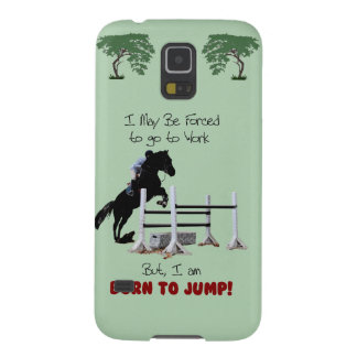 Forced to Work, Born to Jump Horse Galaxy S5 Covers