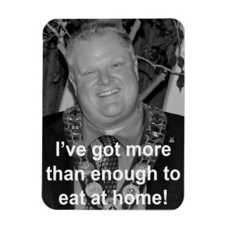 Ford - I've got enough to eat at home! Rectangular Photo Magnet
