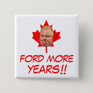 Ford More Years!! 2 Inch Square Button