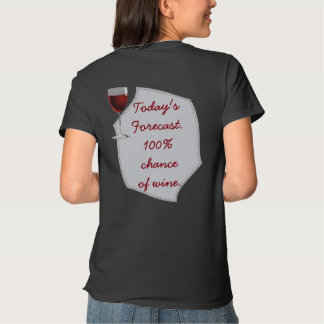 Forecast For Wine - Ladies T-shirt