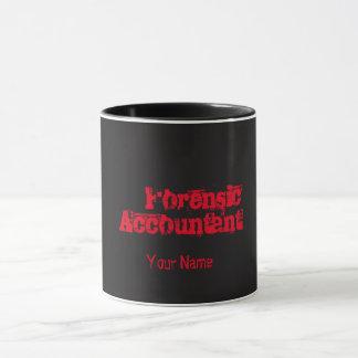 """FORENSIC ACCOUNTANT"" Mug"