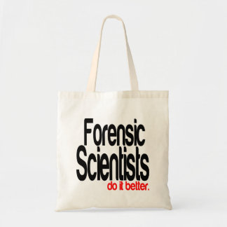 Forensic Scientists Do It Better