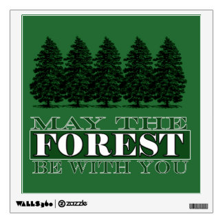 Forest Be With You Funny Decal