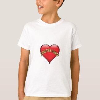forever family T-Shirt