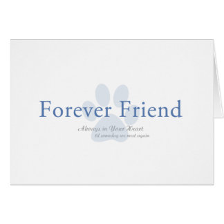 Forever friend paw print pet loss card