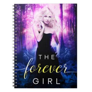 Forever Girl Notebook