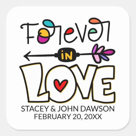 Forever In Love Square Sticker