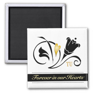 Forever in our Hearts Custom Magnet