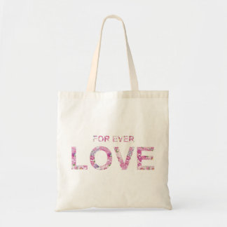 Forever Love Text Budget Tote Bag