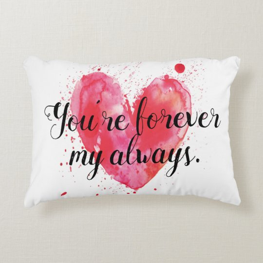 Forever My Always Accent Pillow