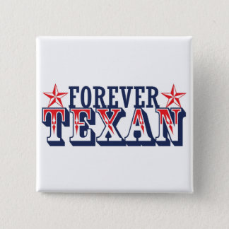Forever Texan 2 Inch Square Button