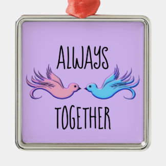Forever Together Metal Ornament