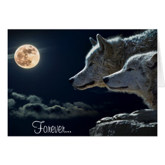 Forever... Two wolves and a full moon Card