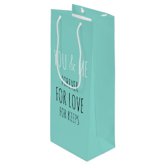 Forever You And Me Party Favor Wine Gift Bag
