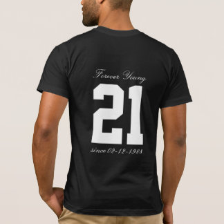 Forever Young 21st 50th Birthday in 2017 Funny Age T-Shirt