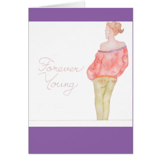 Forever Young greeting card