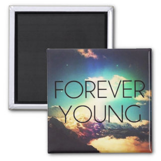 FOREVER YOUNG MAGNET