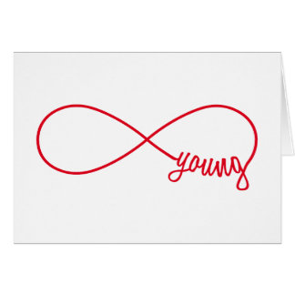 forever young, red infinity sign card