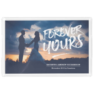Forever Yours Dry Brush Typography Photo Template Acrylic Tray