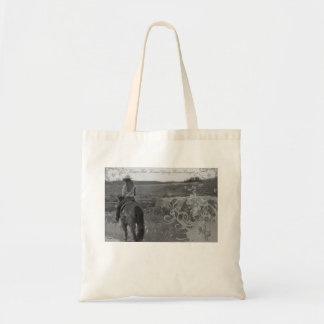 ForeverCowgirl rides away Tote w/motto