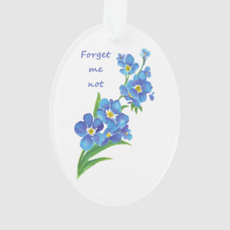 """Forget me Not"" Flowers & Quote Ornament"