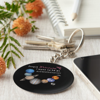 Forget Princess - Astrophysicist Basic Round Button Keychain