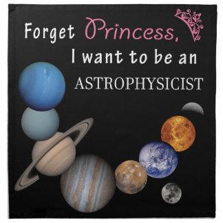 Forget Princess - Astrophysicist Napkin