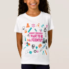 Forget Princess I Want To Be A Scientist T-Shirt
