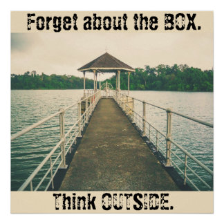 Forget the Box - Think Outside Poster Vintage Dock