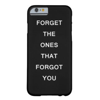 Forget The One Black White Quote Iphone Case
