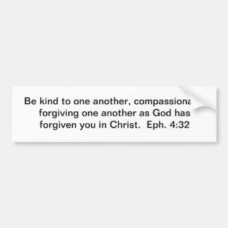 Forgive One Another Bumper Sticker