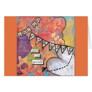 Forgive, Start with Yourself - Inspirational Art Card