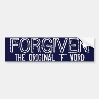"FORGIVEN, THE ORIGINAL ""F"" WORD BUMPER STICKER"