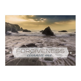 Forgiveness Cleanses Me Acrylic Wall Art
