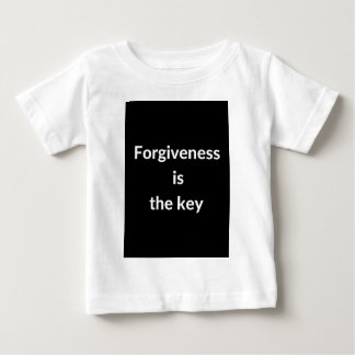 Forgiveness is the key baby T-Shirt