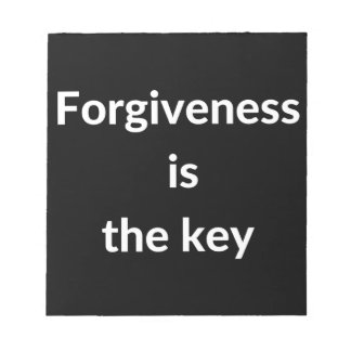 Forgiveness is the key notepad