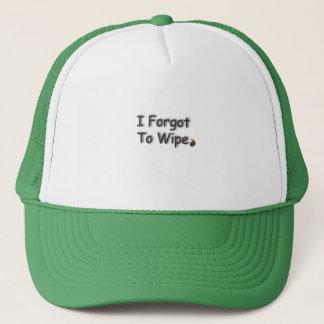 Forgot To Wipe Trucker Hat