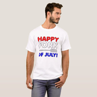 Fork of July Funny Tshirt