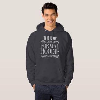 Formal Hoodie (white wording)