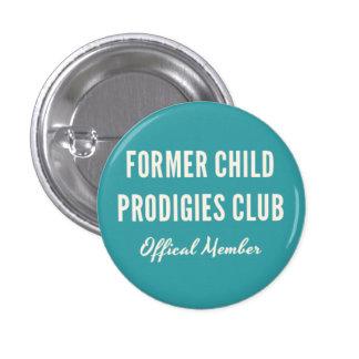 Former Child Prodigies Club Pin