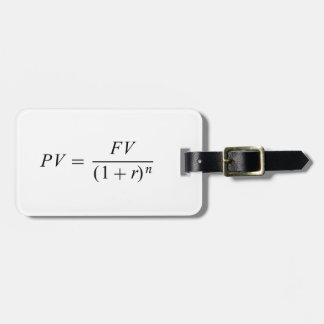 "Formula 'Time value of money"" Luggage Tag"