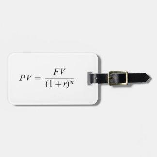 "Formula 'Time value of money"" Luggage Tag"