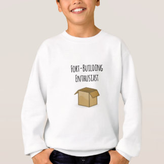 Fort-Building Enthusiast Sweatshirt