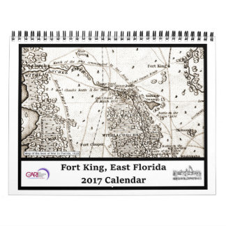 Fort King, East Florida 2017 Calendar